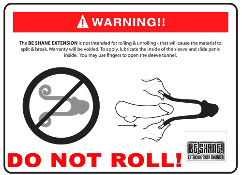 warning Be Shane Extension do not roll